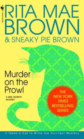 Murder on the Prowl: A Mrs Murphy Mystery