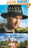 Stuck Together (Trouble in Texas) (Volume 3)