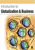 Introduction to Globalization and Business: Relationships and Responsibilities (0761944966) by Parker, Barbara