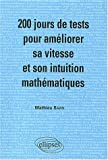 200 jours de tests pour amliorer sa vitesse et son intuition mathmatiques/ Mathmatiques MPSI-PCSI