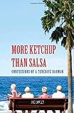 More Ketchup Than Salsa: Confessions of a Tenerife Barman Joe Cawley