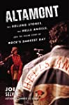 Altamont: The Rolling Stones, the Hel...