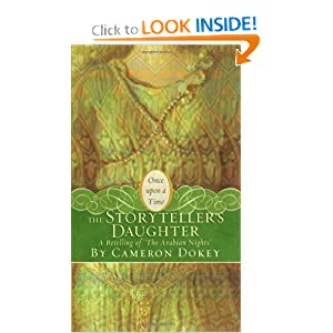 "The Storyteller's Daughter: A Retelling of ""The Arabian Nights"" (Once Upon a Time (Simon Pulse))"