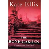 The Bone Garden: A Wesley Peterson Crime Novelby Kate Ellis