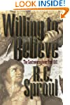 Willing To Believe: The Controversy o...