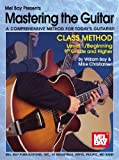 img - for Mel Bay Mastering the Guitar Class Method, Level 1: 9th Grade & Higher book / textbook / text book