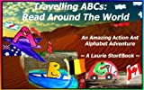img - for Travelling ABCs: Read Around The World Laurie StorEBook (Laurie Story Action Ant Alphabet Adventures) book / textbook / text book