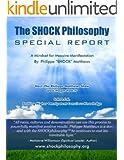 The Shock Philosophy: A Mindset For Massive Manifestation
