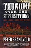 img - for Thunder Over the Superstitions: Featuring Gideon Hawk, with a bonus story featuring the Rio Concho Kid, Blood and Lust in Old Mexico book / textbook / text book