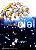 img - for Figures Du Ciel (French Edition) book / textbook / text book