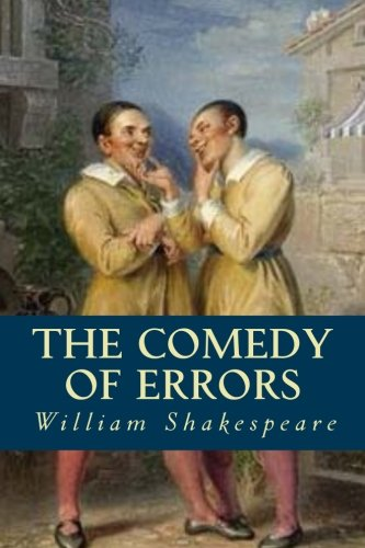 a comprehensive review of the comedy of errors by william shakespeare A short summary of william shakespeare's the comedy of errors this free synopsis covers all the crucial plot points of the comedy of errors.