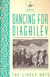 Dancing For Diaghilev: The Memoirs of Lydia Sokolova