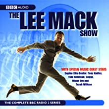 The Lee Mack Show: The Complete BBC Radio 2 Series Radio/TV Program by Lee Mack Narrated by  uncredited