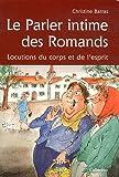 echange, troc Christine Barras - Le parler intime des romands