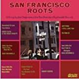 San Francisco Roots Various Artists