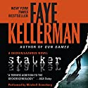 Stalker: A Peter Decker and Rina Lazarus Novel, Book 12 Audiobook by Faye Kellerman Narrated by Mitchell Greenberg
