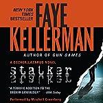 Stalker: A Peter Decker and Rina Lazarus Novel, Book 12 | Faye Kellerman
