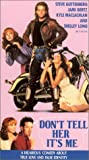 Dont Tell Her Its Me [VHS]