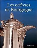 echange, troc Service de l'Inventaire général - Les Orfèvres de Bourgogne