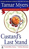 Custard's Last Stand (Pennsylvania Dutch Mystery) (045120848X) by Myers, Tamar