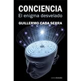 Conciencia. El Enigma Desvelado (Observatorio)by Guillermo Caba Serra