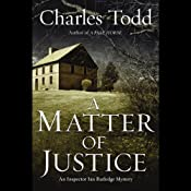 A Matter of Justice: Inspector Ian Rutledge Mysteries | [Charles Todd]
