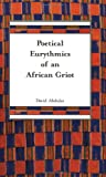 img - for Poetical eurythmics of an African griot book / textbook / text book