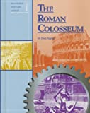 The Roman Colosseum (Building History)