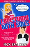 img - for Love... From Both Sides: A Laugh Out Loud Romantic Comedy book / textbook / text book