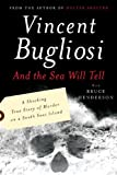 And the Sea Will Tell (0393327965) by Bugliosi, Vincent