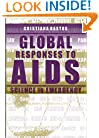 Global Responses to AIDS: Science in Emergency