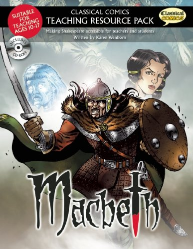 Classical Comics Teaching Resource Pack: Macbeth: Making Shakespeare accessible for teachers and students PDF