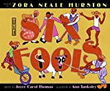 The Six Fools (0060006463) by Hurston, Zora Neale
