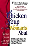 Chicken Soup for the Woman's Soul (Chicken Soup for the Soul) (1558744290) by Canfield, Jack