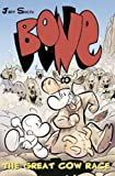 Bone: The Great Cow Race (Bone) (0007244770) by Smith, Jeff