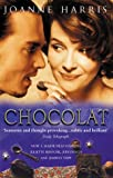 Joanne Harris Chocolat (Film Tie-in)