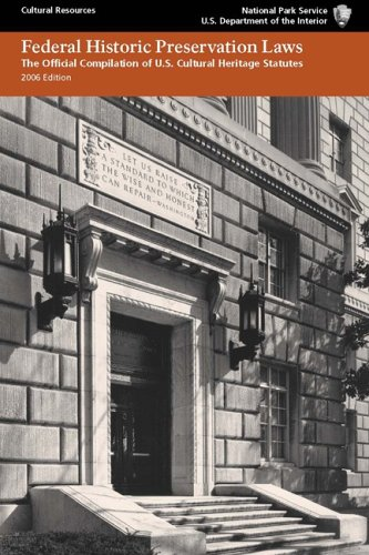 Federal Historic Preservation Laws: The Official...