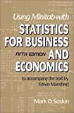 img - for Using Minitab With Statistics for Business and Economics book / textbook / text book