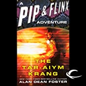 The Tar-Aiym Krang: A Pip & Flinx Adventure | [Alan Dean Foster]