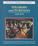 img - for Pilgrims and Puritans: 1620-1676 (Drama of American History) book / textbook / text book