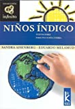 Ninos Indigo (Infinito/ Infinite) (Spanish Edition)