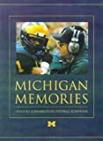 Michigan Memories: Inside Bo Schembechler's Football Scrapbook (1886947449) by Schembechler, Bo
