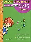 echange, troc Guy Blandino - Mon fichier : Français, mathématiques, CM2
