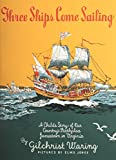 img - for Three Ships Come Sailing book / textbook / text book