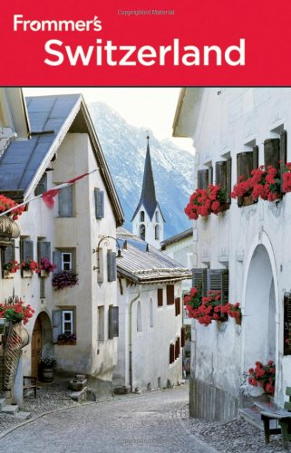 Frommer's Switzerland (Frommer's Complete Guides)