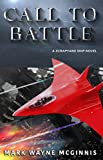 Call To Battle (Scrapyard Ship Book 7)