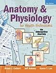 Anatomy & Physiology for Health Profe...