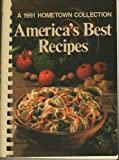 America's Best Recipes, 1991 (0848710541) by Oxmoor House