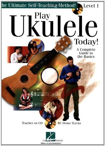 Download Play Ukulele Today!: A Complete Guide to the Basics Level 1