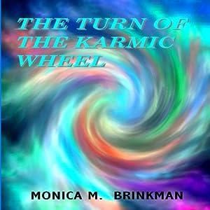 The Turn of the Karmic Wheel Audiobook